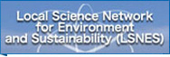 Local Science Network for Environment and Sustainability (LSNES)
